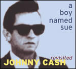 Johnny Cash Revisited | a boy named sue